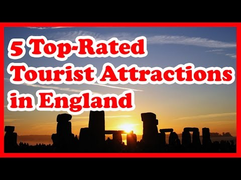 5 Top-Rated Tourist Attractions in England