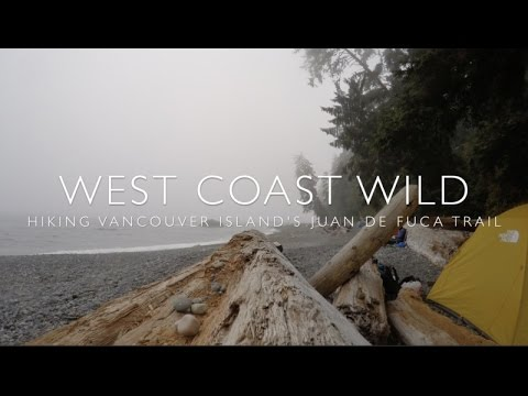 West Coast Wild - Hiking the Juan de Fuca Trail