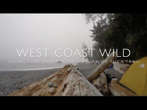 West Coast Wild - Hiking the Juan de Fuca Trail