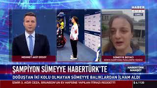 Dünya Şampiyonu Sümeyye Boyacı Habertürk'te