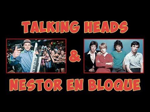 Talking Heads & Néstor en Bloque - BiribiriRecords