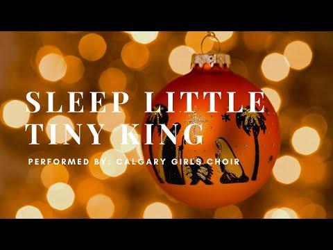 Calgary Girls Choir - Viva: Sleep Little Tiny King