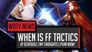 When is Final Fantasy Tactics Coming to War of the Visions? - [WOTV] FFBE War of the Visions