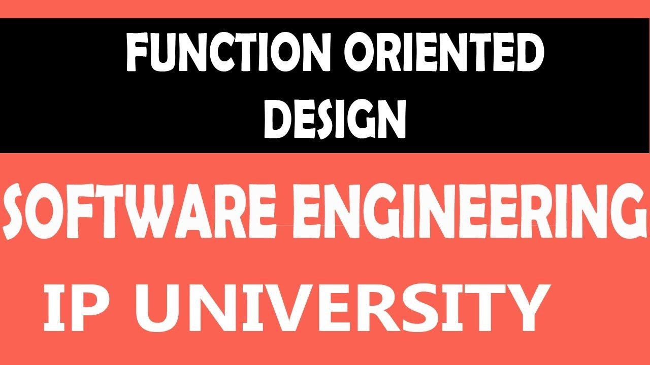 Function Oriented Design Software Engineering 26 Software Engineering Unit 3 In Hindi Youtube