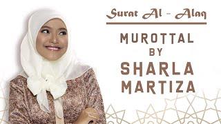 Murotal Sharla Martiza  Surat Al  Alaq