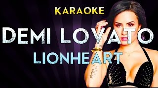 Demi Lovato - Lionheart | Official Karaoke Instrumental Lyrics Cover Sing Along