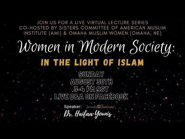Women in Modern Society: in the Light of Islam