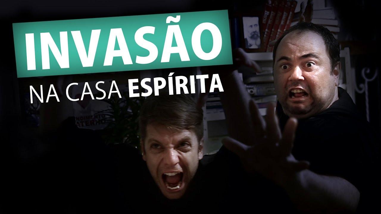 INVASÃO NA CASA ESPÍRITA