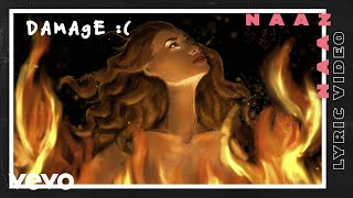 Naaz - damage :( (Lyric Video)