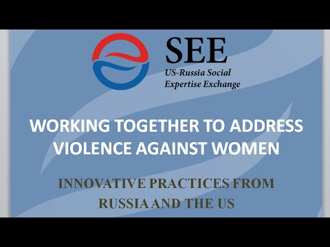 Working Together to Address Violence against Women: Innovative Practices from Russia and the US