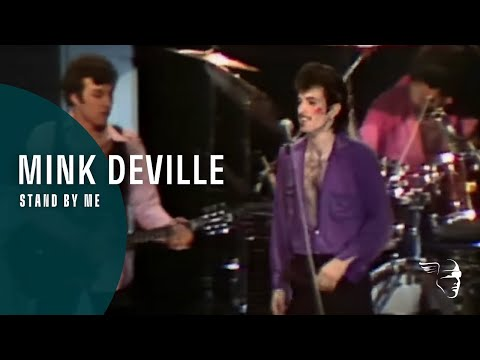 Mink DeVille - Stand By Me (From