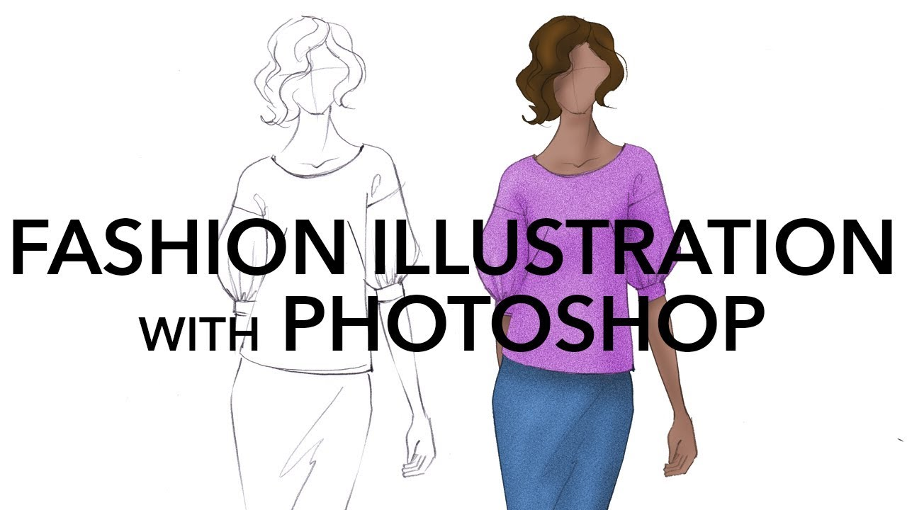 How To Render Fashion Illustrations In Adobe Photoshop Youtube