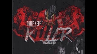 Repeat youtube video Chief Keef - Killer INSTRUMENTAL REMAKE (Produced by Chucky Beatz)