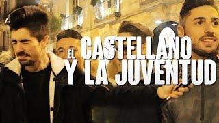 EL-CASTELLANO-Y-la-juventud