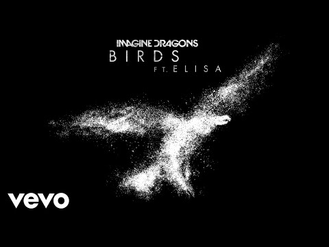 Imagine Dragons & Elisa - Birds