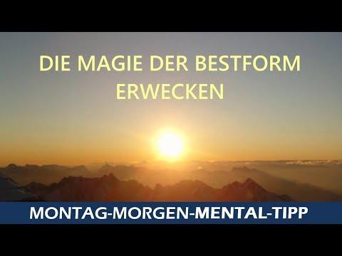 """Mentlal Tipp """"Die Magie der Bestform erwecken"""""""