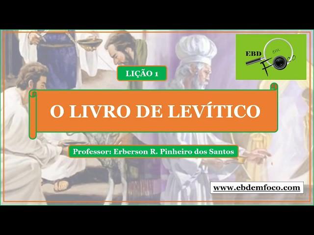 Lição 1 -O Livro de Levítico