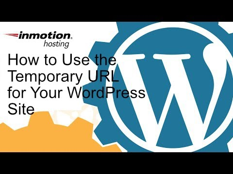 How To Use The Temporary Url For Your Wordpress Site Youtube