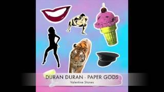 14 Duran Duran - Paper Gods - Valentine Stones