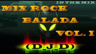 Mix Rock Balada Vol  I By (D_J_D)