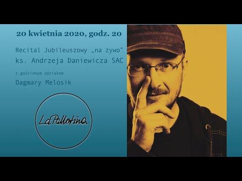 """Jubileuszowy Recital """"na żywo"""" - Ks. Andrzej Daniewicz SAC (20.04.2020)"""