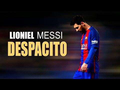 Lioniel Messi ● Despacito Ft.Luis Fonsi...