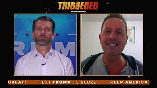 Triggered with Donald Trump Jr and Richard Grenell!