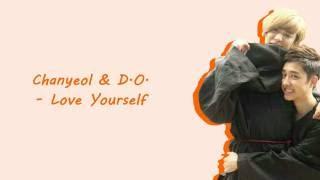 Download lagu 【中英歌詞】EXO Chanyeol燦烈 & D.O.暻秀 - Love Yourself 愛你自己