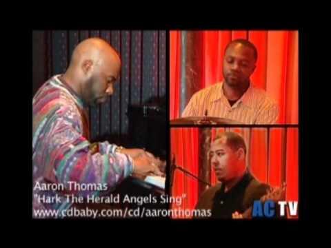"Aaron Thomas ""Hark The Herald Angels Sing"""