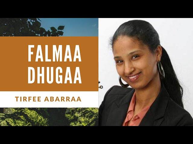 Falmaa Dhugaa | Tirfee Abarraa | Oromo Gospel Song