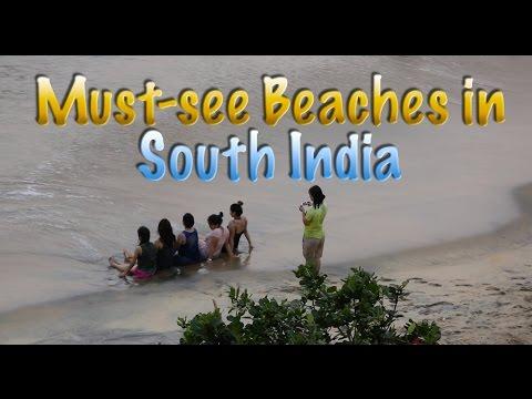 Must Visit Beaches Of South India | दक्षिण भारतीय समुद्र तट | Travel Escapades |