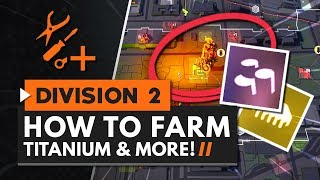 How to Farm Titanium, Electronics & Other Materials in The Division 2