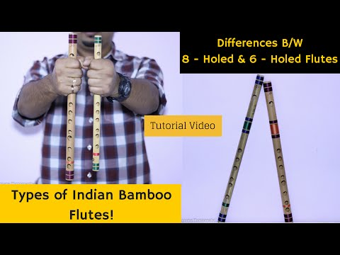 What are the 'Types of Indian Bamboo Flutes'? - Tutorial - Sriharsha Ramkumar