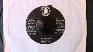 SUPERCAT - CRAZY LOVE