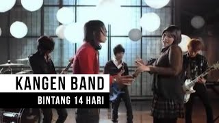 Download Kangen Band - Bintang 14 Hari