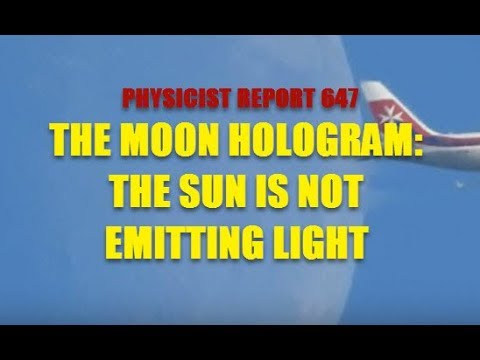 647:  Holographic moon: the Sun is not emitting light