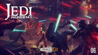 Jedi Knight: Jedi Academy - Odcinek 6 [HOLOCRON PLAY]