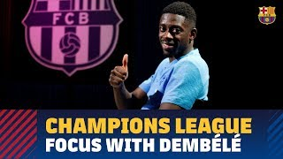 Ousmane Dembélé: 'I have to continue to be decisive'