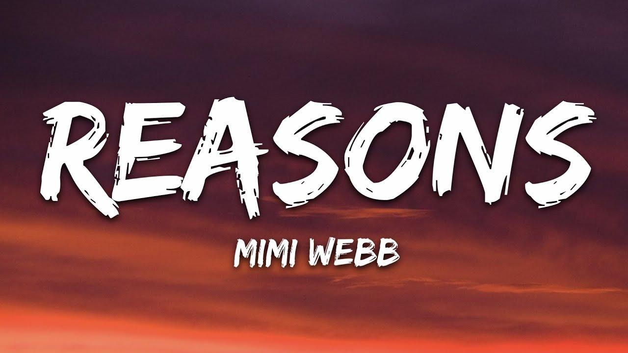 Download Mimi Webb - Reasons (Lyrics)