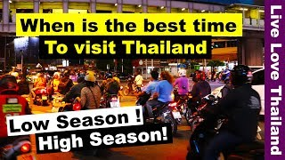 When is the best time to visit Thailand – Low & High season comparison #livelovethailand