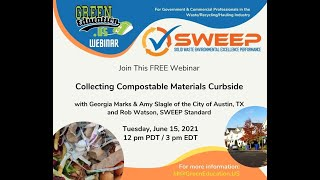 SWEEP Webinar: Collecting Compostable Materials Curbside with  Austin Resource Recovery