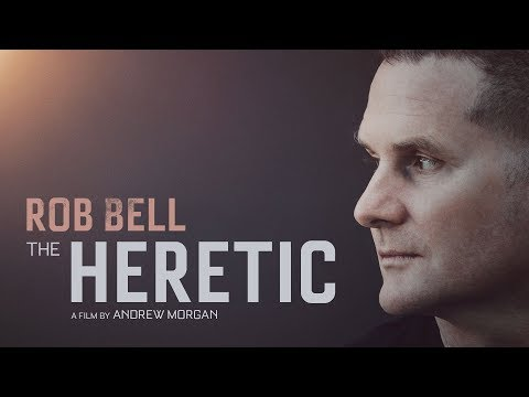 'The Heretic' - Official Trailer - Rob Bell Documentary