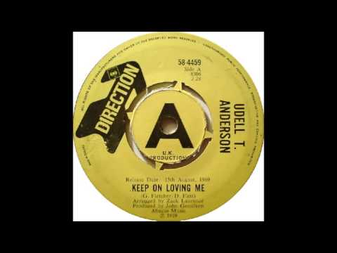 "UDELL T. ANDERSON ""Keep On Loving Me"""