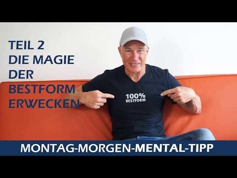 Mental Tipp Die Magie der Bestform erwecken Teil 2