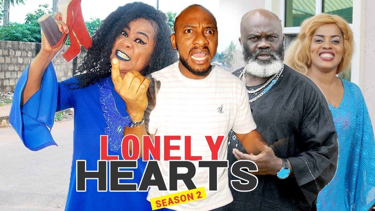 Download LONELY HEART 2 - LATEST NIGERIAN NOLLYWOOD MOVIES    TRENDING NOLLYWOOD MOVIES