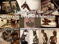 Truth about the Merrylin Cryptid Collection,  Fairies, Dragons, Vampires, Werewolves and Much More