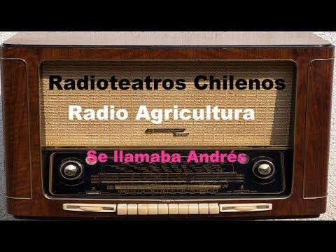 Se llamaba Andrés - Radio Agricultura - RADIOTEATRO CHILENO ® Manuel Alejandro 2017.