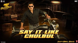 Dabangg 3: Say It Like Chulbul | Salman Khan | Prabhu Deva | 20th Dec'19