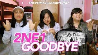 [MV Reaction] 2NE1 - 안녕 (GOODBYE) | #NeverSayGoodbye2NE1