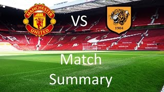 Manchester United vs Hull City Match Summary | The One United
